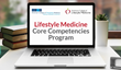 First-of-its-Kind Lifestyle Medicine Curriculum Equips Physicians to Counsel Patients and Improve Care Quality, Adhering to MACRA Requirements