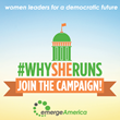New Campaign Seeks to Share Stories of Female Candidates, Inspire More Women to Run for Office