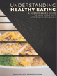 "Let Them Eat Cake - New eBook, ""Understanding Healthy Eating"" Takes A Scientific Approach vs. Fad Dieting"