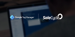 SaleCycle Launches on Google Tag Manager
