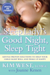 Baby Sleep Expert- Kim West, The Sleep Lady Launches Online Gentle Sleep & Parenting Center