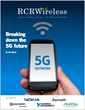 Breaking Down the 5G Future: An Editorial Feature Report