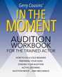 "Want to Be a Star? Learn the Key to a Great Audition with ""In the Moment: Audition Workbook for the Trained Actor"""