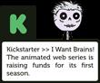 Kickstarter Logo I Want Brains