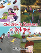 "Author Tonya Burke's New Book ""Children's Seasons of Delight"" is a Collection of Entertaining and Endearing Children's Poems to Encourage Enjoyment of the Seasons"