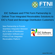 EIC Software and FTNI Form Partnership to Deliver True Integrated Receivables Solutions to EIC's Food and Beverage Distribution Customers