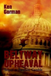 Presidential Politics Is Anything But Boring in Thrilling New Sequel, 'Beltway Upheaval'