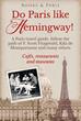 What Hemingway Didn't Want to Tell F. Scott Fitzgerald
