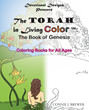 "Author Connie J. Brewer's newly released ""The Torah In Living Color: The Book of Genesis"" is the latest release in a fabulous series of coloring books with a purpose."