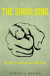 "Roberta Brown's book ""The Shoulding: A Story of Resilience and Hope"" is a telling and emotional memoir depicting a life of abuse, struggle and the pursuit of happiness."