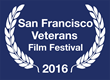 5th Annual San Francisco Veterans Film Festival Builds Bridges Between SF Bay Area's Military and Civilian Populations