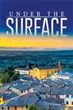 Authors Nell Jones, Penny Stewart Releases 'Under the Surface'
