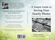 Fix Your Photo Mess Now - A Simple Guide to Saving Family Photos