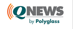 Stay Connected with Polyglass through Q News
