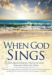 Enlightening New Xulon Book Thoroughly Examines The Importance, Meaning, And Application Of Zephaniah 3:17 – Reminding Readers That God Sings Over Those He Loves