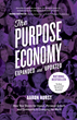 The Purpose Economy, Released on October 11: The Book that Started The Purpose Revolution Packs a New Punch