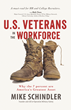 U.S. Veterans in the Workforce: Why the 7 Percent are America's Greatest Asset, discounted for Veterans Day