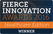 FierceMarkets Announces Winners in 2016 Fierce Innovation Awards: Healthcare Edition