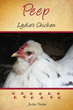 Adorable New Xulon Book For Children Explores The Fascinating World Of Raising Chickens From Chick Into Adulthood