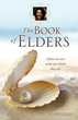 Thought-Provoking New Xulon Book Offers Clarity To The Believer And Non-Believer Of What An Elder Is And Reveals Its Three Functions In The Body Of Christ