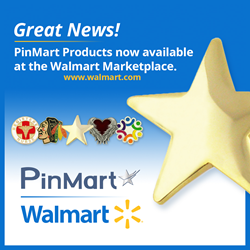 """Walmart Marketplace Says """"Hello"""" to Leading Lapel Pin Manufacturer"""