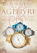 "Adrian Ray's New Book ""Journeys of the Agenyre-Masters of the Will: The Hunt for the Golden Watch"" Is a Magical Quest with Two Children Who Are Just Learning Their Power"