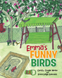 "Christy Jordan Wrenn's New Book ""Emma's Funny Birds"" is a Creatively Crafted, Vividly Illustrated and Educational Book About Birds"