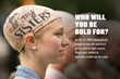 Thousands Across the Country Will Be Bold, Be Bald! in Solidarity With Cancer Fighters on 10/21/16