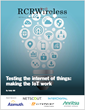 Testing the Internet of Things: Making the IoT Work - An Editorial Feature Report