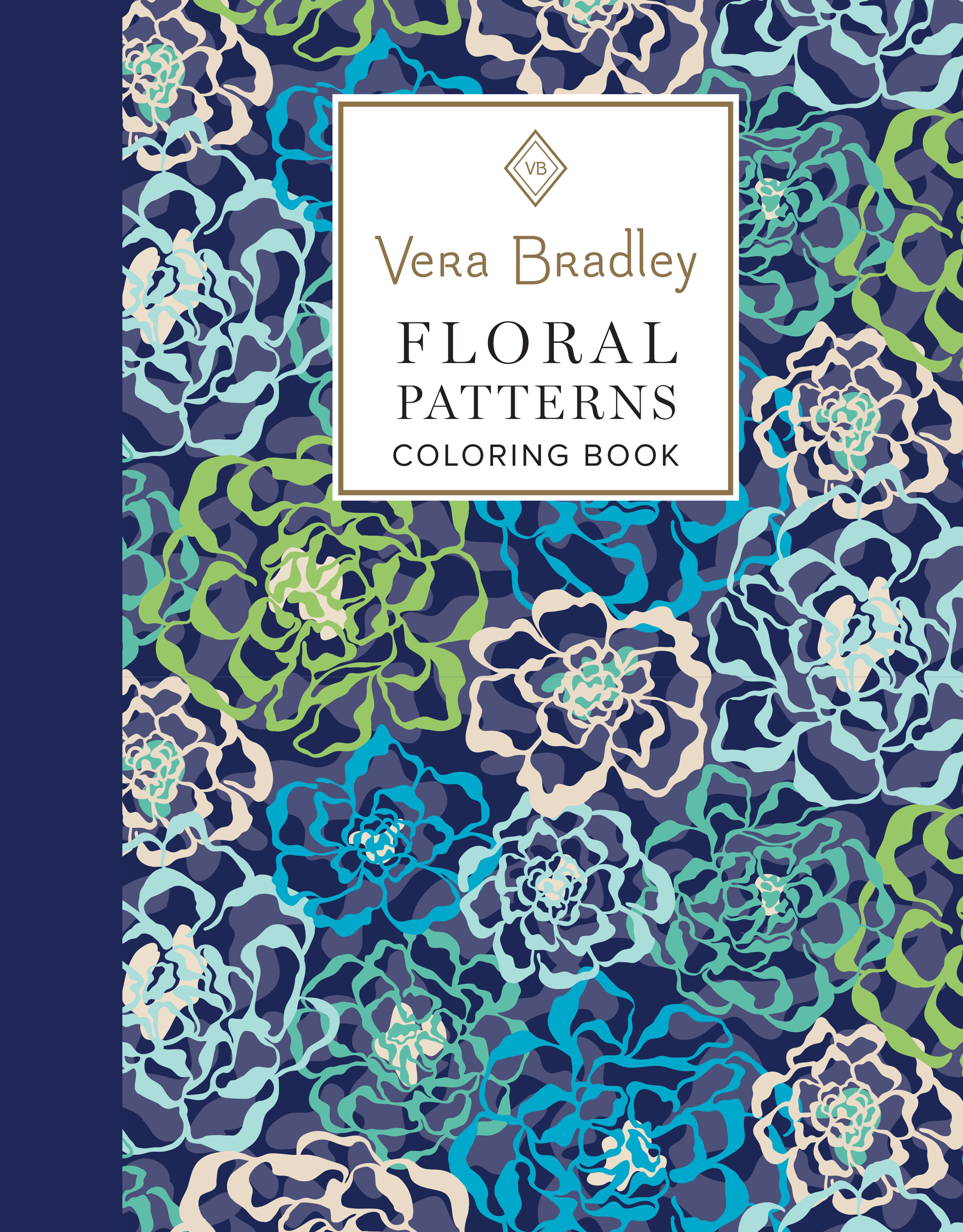 vera bradley floral patterns coloring bookcreate something beautiful every day with authentic vera bradley floral designs in this inspiring coloring book - Paisley Designs Coloring Book