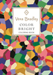 Vera Bradley Color Bright Coloring Book