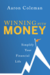 Winning with Money, Released on October 18: Simplify Your Financial Life