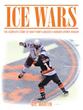 Author Shares Rivalry of Professional Ice Hockey Teams in 'Ice Wars'