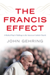 USF will host John Gehring, author of The Francis Effect, on Thurs., Oct. 27 at 4 p.m.