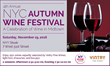 New York Wine Events to Present 4th Annual NYC Autumn Wine Festival at NYY Steak in Manhattan, November 19.
