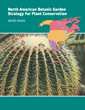 North American Plant Conservation Initiative Releases Strategy to Unite Gardens in Protecting Plants
