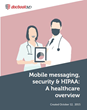 Organizations Not Doing Enough to Promote HIPAA Compliance and Mobile Security
