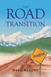 "Bree Record's New Book ""The Road To Transition"" Is A Compelling And Evocative Autobiographical Work."