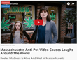 Massachusetts Anti-Pot Marijuana Parody Video Released by Cannabis.Net