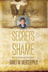 """Secrets & Shame Dear Oprah Diaries"" is available at Amazon, Barnes and Noble as well as Indie Bound, iBooks, Kindle and other major retailers"
