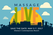 "Elite's ""Massage Live"" Event Shifts from Renewing Licenses to Renewing Careers: May 5-7, 2017 in Orlando"