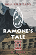 "Author M. Poppe's New Book ""Ramone's Tale"" is the Enticing Tale of a Vivid and Distinct Encounter Retold by a Man who Survived and Desires to Move Out of the Past"