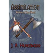 Assimilation: An Axe of Iron Novel
