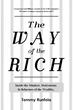 Rags to Riches Entrepreneur Writes Tell-All Insider Book 'The Way of the Rich' on Getting Rich in America