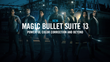 A Significant Update to Its Color Correction Tools, Magic Bullet Suite 13 from Red Giant Makes a Huge Leap Forward for Filmmakers