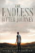 "Author Abera Geberemariam's Newly Released ""The Endless Bitter Journey"" Is The Life Story Of A Man Who Overcame Many Obstacles In His Quest For God's Path."