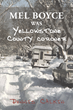 "Dennis Calkin's New Book ""Mel Boyce Was Yellowstone County Coroner"" Is A Raw And Reflective Memoir"