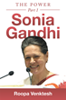 The Life of Prominent Indian Politician Sonia Gandhi