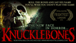Current Music Scores KNUCKLEBONES', A Classic Horror Feature Film, Now Available on Netflix, DVD, Amazon and iTunes.