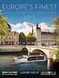 "Partnership Continues Between Insight Vacations, Luxury Gold, and Uniworld Boutique River Cruises with New 2017 ""Europe's Finest"""